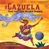 The Cazuela That the Farm Maiden Stirred [With Paperback Book]
