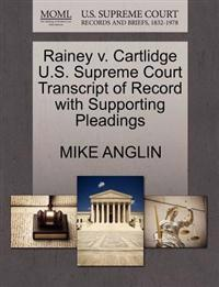 Rainey V. Cartlidge U.S. Supreme Court Transcript of Record with Supporting Pleadings