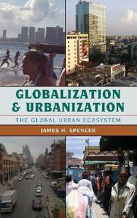 Globalization and Urbanization