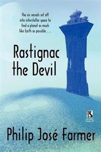 Rastignac the Devil / Despoilers of the Golden Empire (Wildside Double)