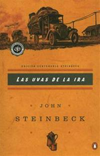 Las Uvas de La IRA: (Spanish Language Edition of the Grapes of Wrath) = Grapes of Wrath