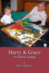 Harry & Grace : en faders kamp