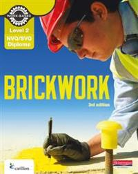 Level 2 NVQ/SVQ Diploma Brickwork Candidate Handbook 3rd Edition
