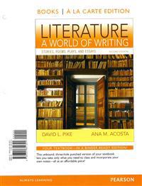 Literature: A World of Writing: Stories, Poems, Plays, and Essays