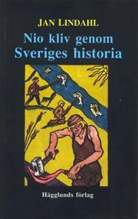 Nio Kliv Genom Sveriges Historia