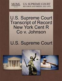 U.S. Supreme Court Transcript of Record New York Cent R Co V. Johnson