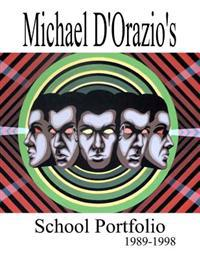 Michael D'Orazio's School Portfolio 1989-1998