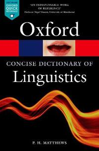 The Concise Oxford Dictionary of Linguistics
