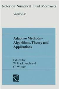Adaptive Methods -- Algorithms, Theory and Applications: Proceedings of the Ninth Gamm-Seminar Kiel, January 22-24, 1993