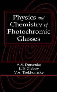 Physics and Chemistry of Photochromic Glasses