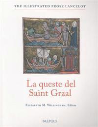 La Queste Del Saint Graal the Quest of the Holy Grail