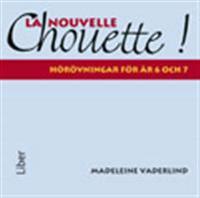 La Nouvelle Chouette Hörövningar åk 6-7