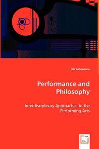 Performance and Philosophy