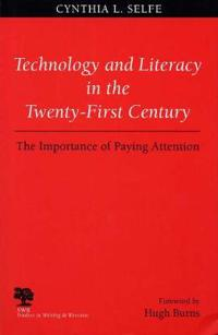 Technology and Literacy in the Twenty-First Century
