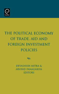 The Political Economy of Trade, Aid and Foreign Investment Policies