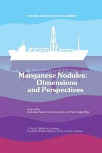 Manganese Nodules: Dimensions and Perspectives