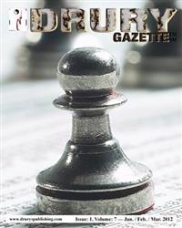 The Drury Gazette: Issue 1, Volume 7 - Jan. / Feb. / Dec. 2012
