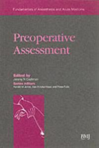 Preoperative Assessment: Fundamentals of Anaesthesia and Acute Medicine