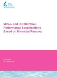 Micro- and Ultrafiltration Performance Specifications Based on Microbial Removal