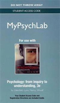 New Mypsychlab Without Pearson Etext -- Standalone Access Card -- For Psychology: From Inquiry to Understanding