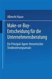 Make-or-Buy-Entscheidung für die Unternehmensberatung