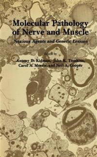 Molecular Pathology of Nerve and Muscle
