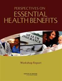 Perspectives on Essential Health Benefits