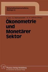 Okonometrie und Monetarer Sektor