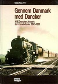 Strejftog-Gennem Danmark med Dancker