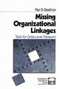 Missing Organizational Linkages