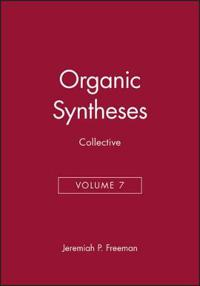 Organic Syntheses, Collective Volume 7