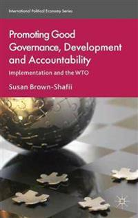 Promoting Good Governance, Development and Accountability