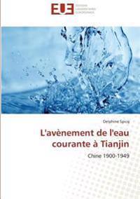 L'avènement de l'eau courante à Tianjin