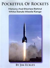 Pocketful of Rockets: History and Stories Behind White Sands Missile Range