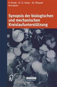 Synopsis Der Biologischen Und Mechanischen Kreislaufunterstützung/ Synopsis of Biological and Mechanical Circulatory Support