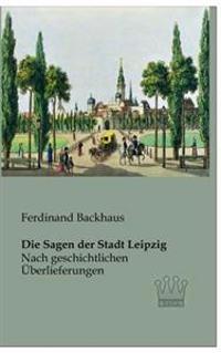 Die Sagen Der Stadt Leipzig