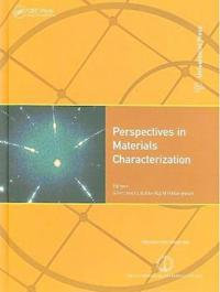 Perspectives in Materials Characterization