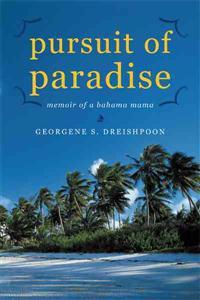 Pursuit of Paradise