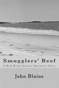 Smugglers' Reef: A Rick Brant Science Adventure Story
