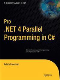Pro .NET 4 Parallel Programming in C#