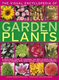 The Visual Encyclopedia of Garden Plants