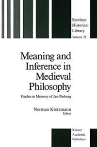 Meaning and Inference in Medieval Philosophy