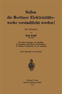 Sollen Die Berliner Elektrizit tswerke Verstadtlicht Werden?