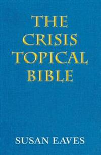 The Crisis Topical Bible: None