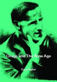 Orage and the New Age
