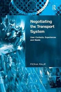 Negotiating the Transport System