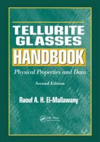Tellurite Glasses Handbook