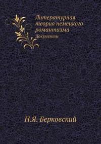 Literaturnaya Teoriya Nemetskogo Romantizma Dokumenty