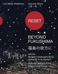 Reset - Beyond Fukushima
