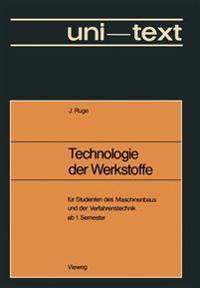Technologie Der Werkstoffe